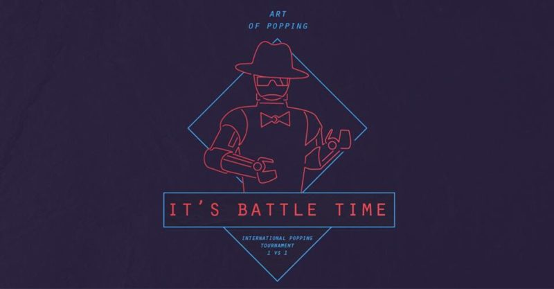 "Art of Popping ""It's Battle Time"""