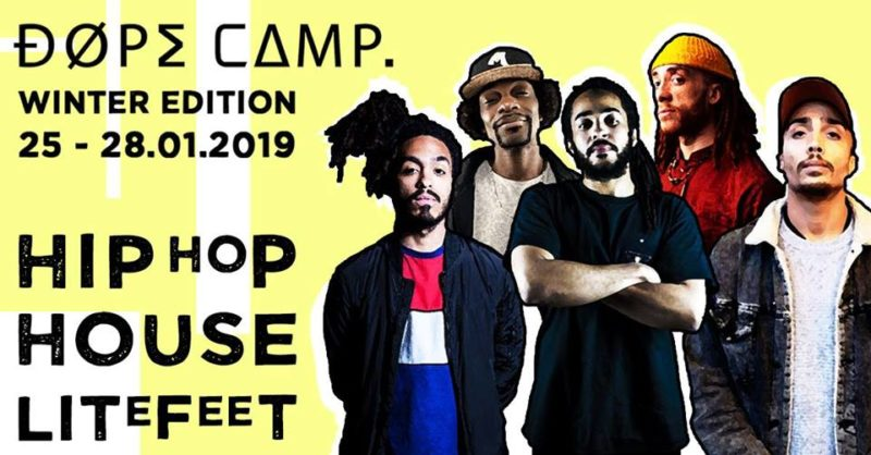 DOPE CAMP 2019 | Winter Edition