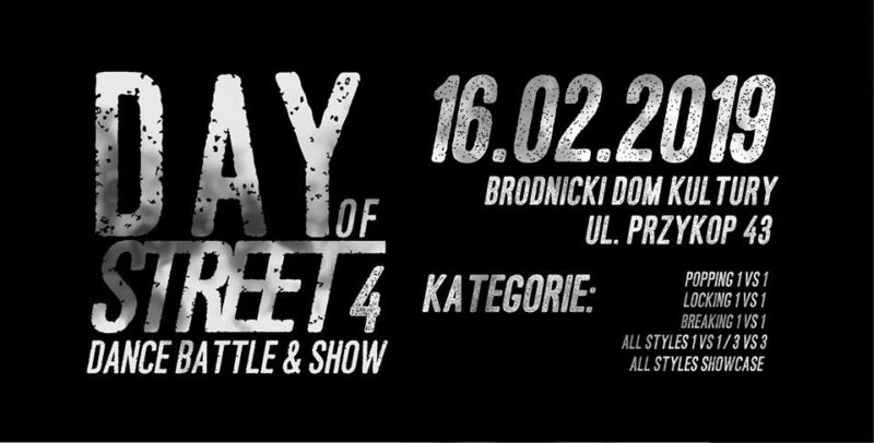 Day of Street 4 – Dance/Battle & Show