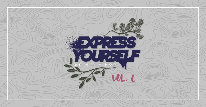 Express Yourself by hip hop vol.6