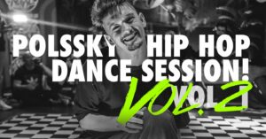 Polssky Hip Hop Dance Session